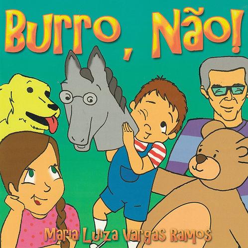 Burro, não!
