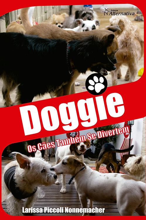Doggie, os cães também se divertem