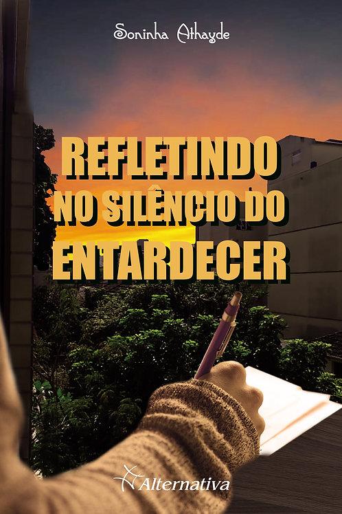 Refletindo no silêncio do entardecer