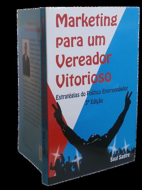 Marketing Para Um Vereador Vitorioso