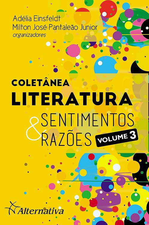 Coletânea LITERATURA: Sentimentos & Razões | Volume 3