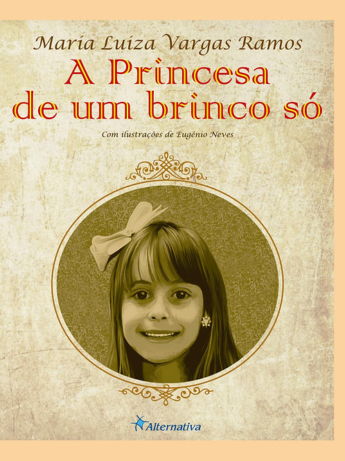 A princesa de um brinco só