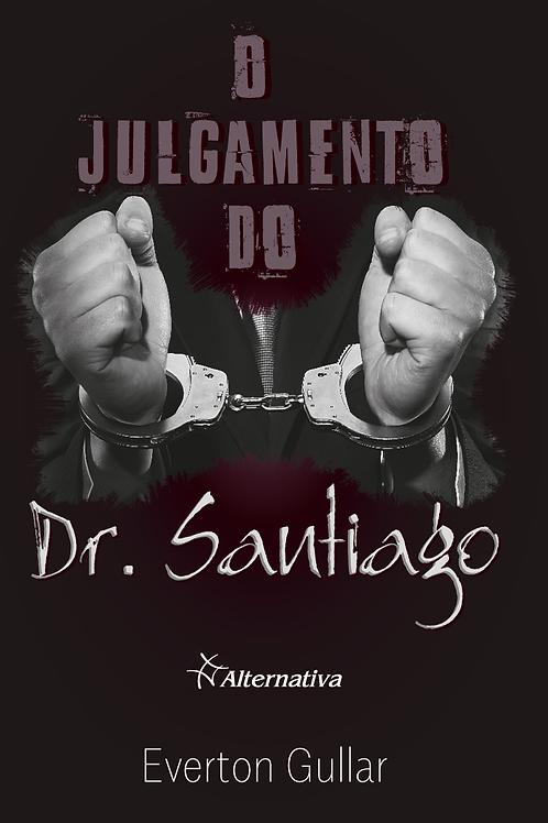 O Julgamento do Dr. Santiago