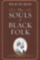 2016--Du Bois' The Souls of Black Folk.j