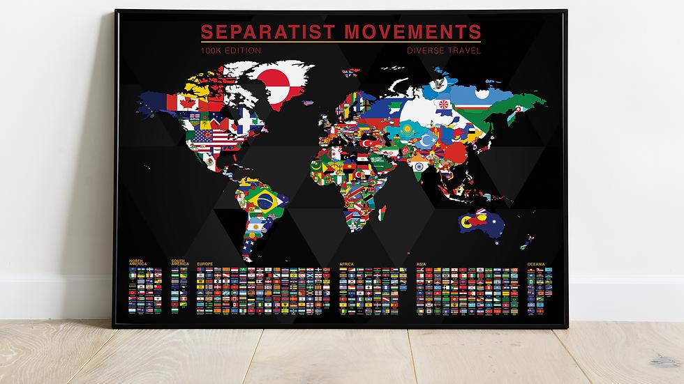 'Separatist Movements' 100K Edition Map Print