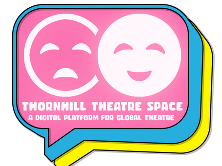 Thornhill Theatre Space to Host 2nd Annual Worldwide Virtual Fringe