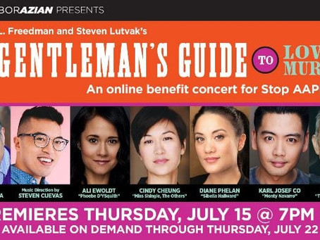 CollaborAzian's A Gentleman's Guide to Love and Murder Benefitting Stop AAPI Hate