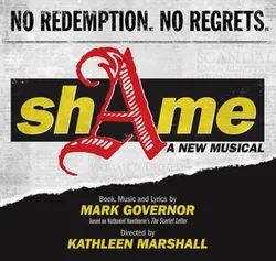 Now Who Wears The Scarlet Letter: shAme the musical