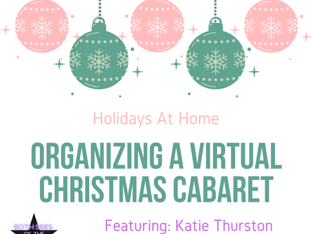 Holidays At Home: Organizing A Virtual Christmas Cabaret