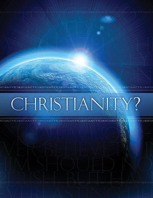 Christianity? A Soul Winning Tool