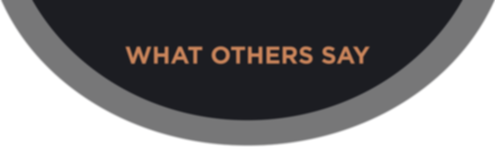 WHAT OTHERS SAY-01.png