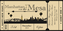 Manhattan on the Mesa Ticket