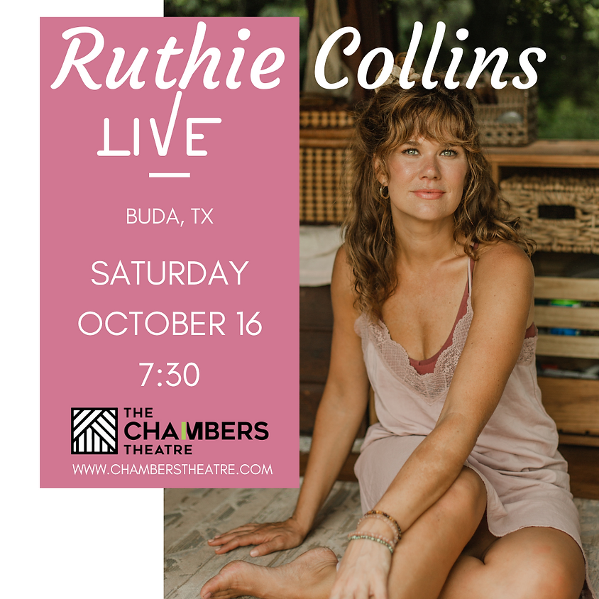 Ruthie Collins Live @ The Chambers Theatre