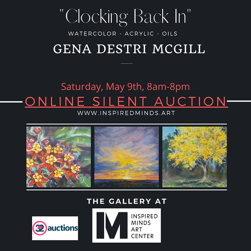 """Online Silent Auction - """"Clocking Back In"""" Closing Reception"""