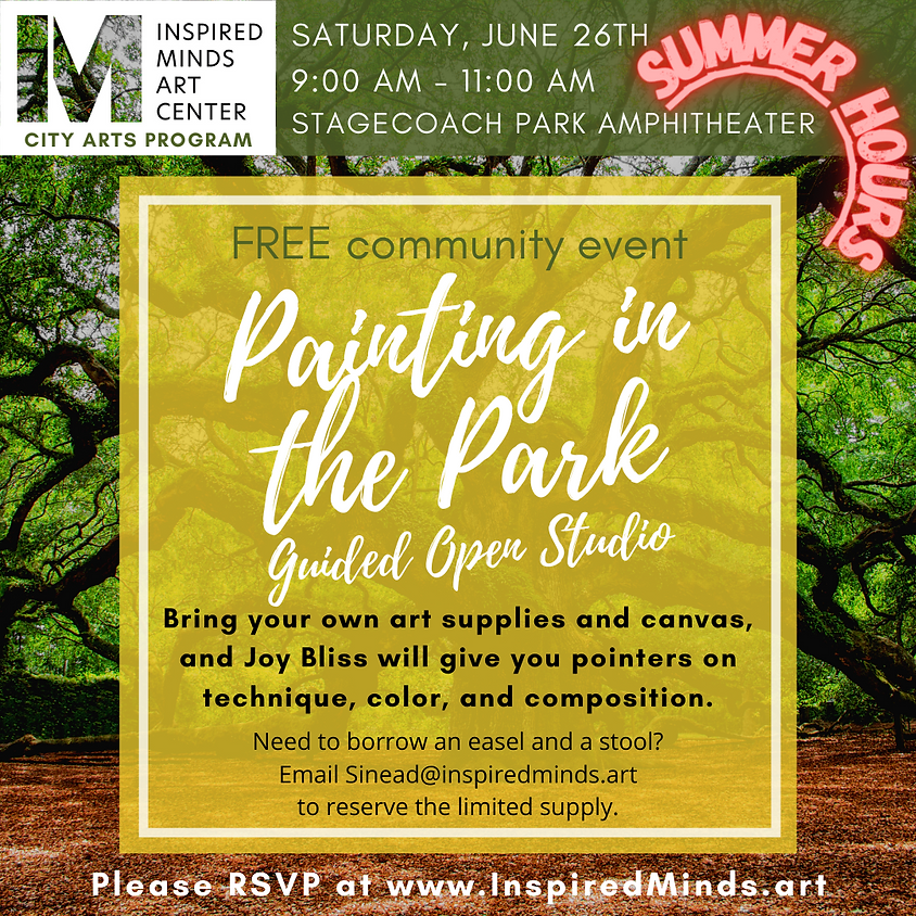 Painting in the Park: Summer Hours