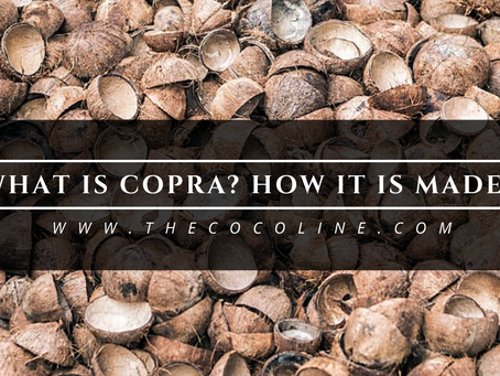 What Is Copra? How Is It Made?