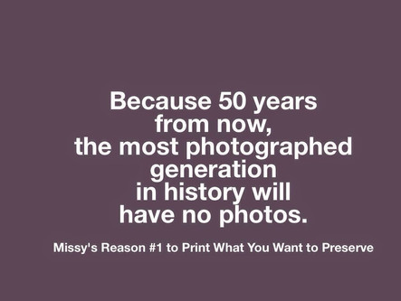 Print Your Pictures!  What May Not Happen In 50 years... {technology}