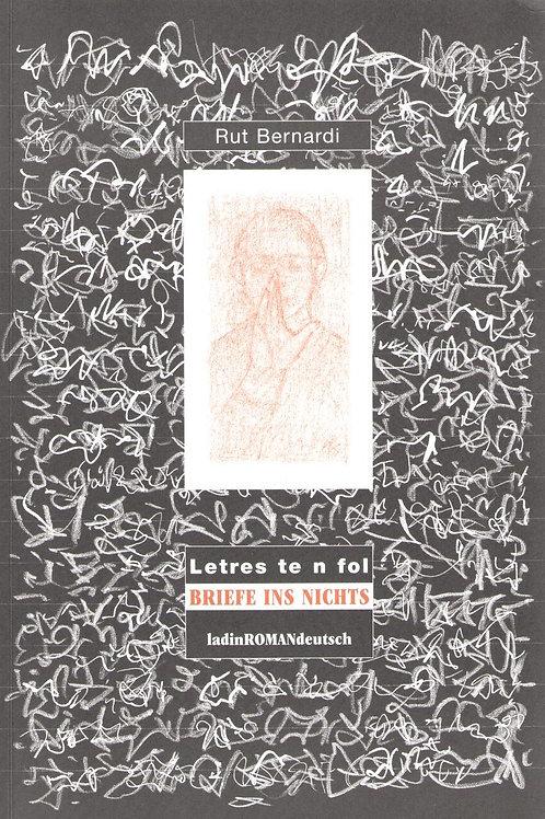Letres te n fol - Briefe ins Nichts (Rut Bernardi)