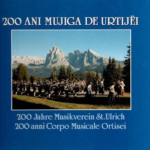 200 ani Mujiga de Urtijëi