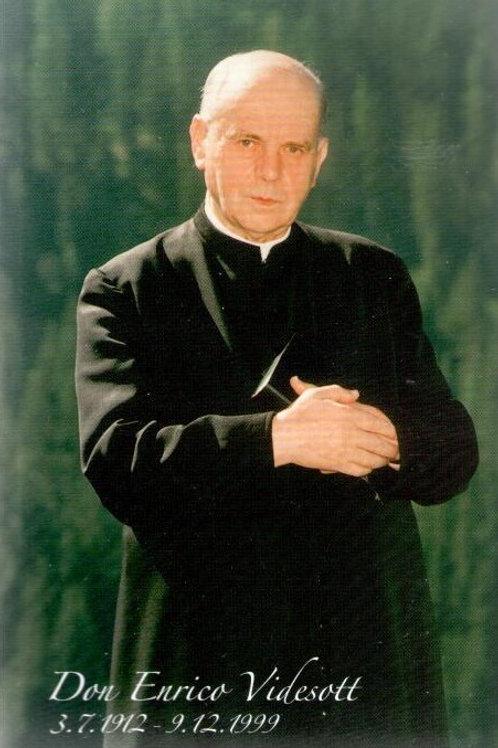 Don Enrico Videsott 1912-1999