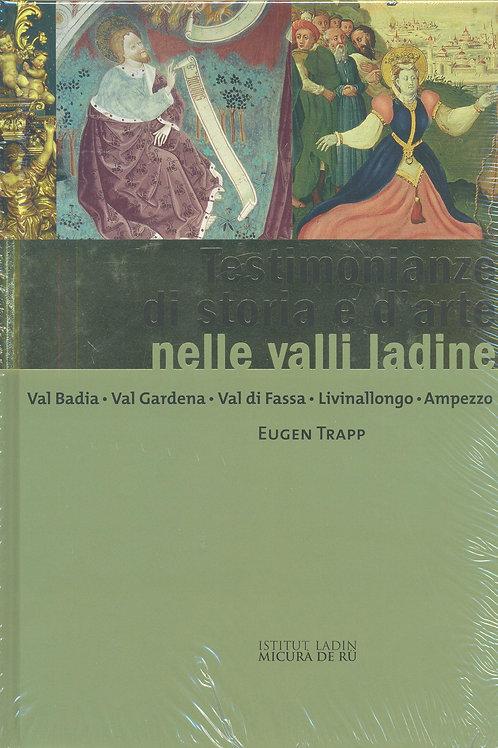 Testimonianze di storia e d'arte nelle valli ladine (Eugen Trapp)