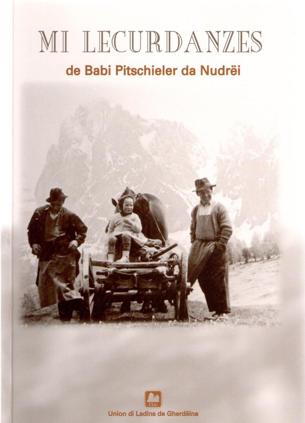 Mi_lecurdanzes,_Babi_Pitschieler_da_Nudrëi,_ULG