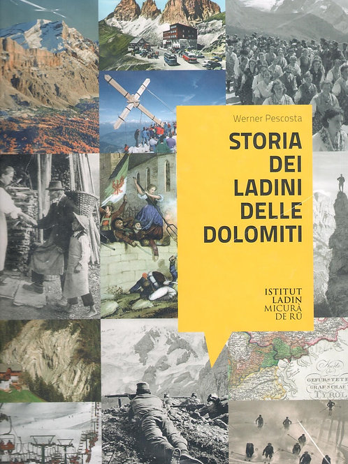 Storia dei ladini delle Dolomiti (Werner Pescosta)