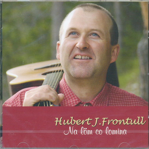 CD Hubert J. Frontull, Na lömco lomina