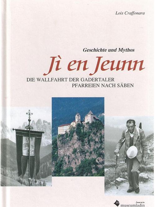 Jì en Jeunn -Die Wallfahrt der Gadertaler Pfarreien nach Säben (Lois Craffonara)