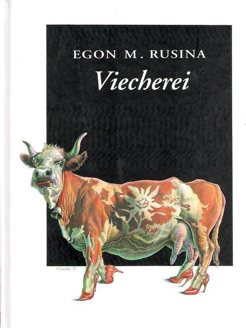 Viecherei (Egon M. Rusina)