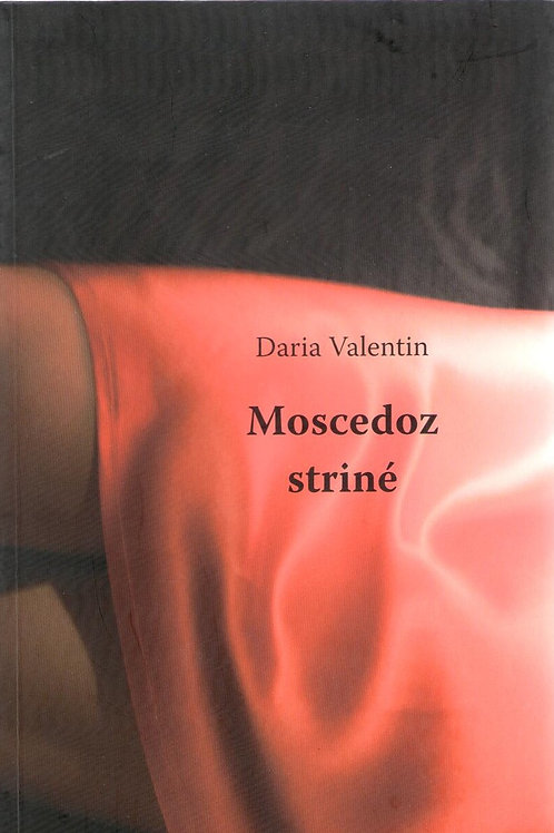 Mescedoz striné (Daria Valentin)