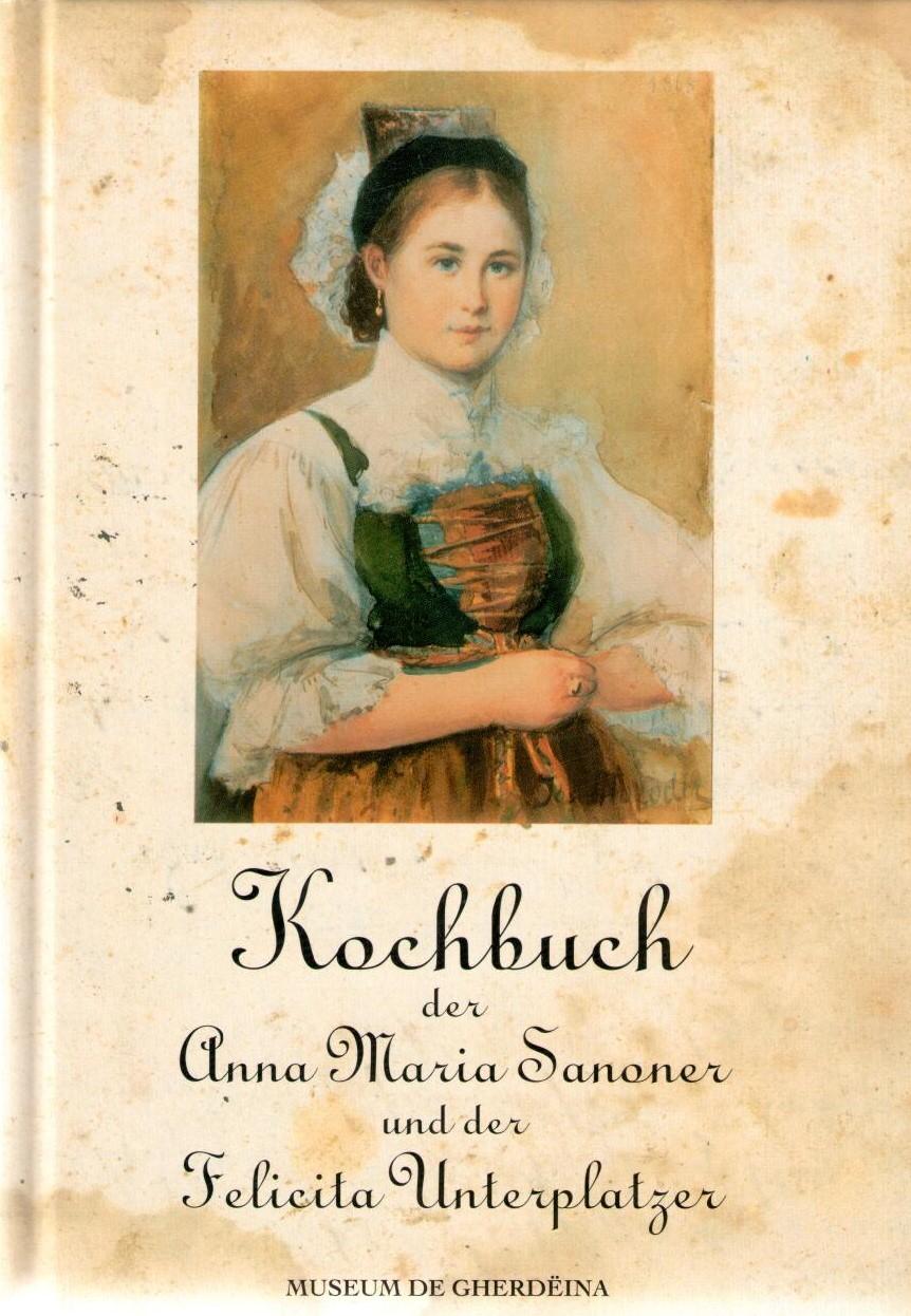 Kochbuch der Anna Maria Sanoner und der Felicita Unterplatzer, MG