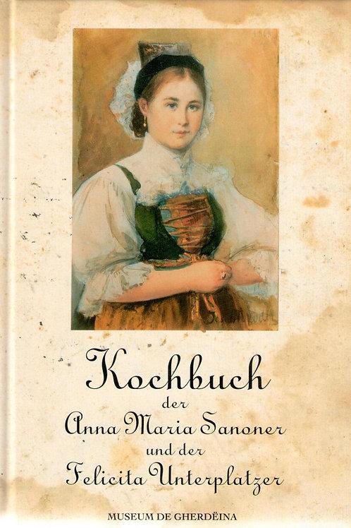 Kochbuch der Anna Maria Senoner und der Felicita Unterplatzer