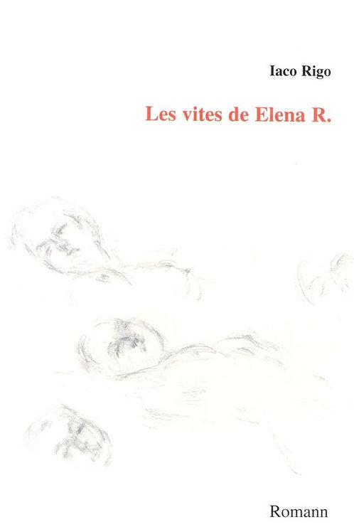 Les vites de Elena R. (Iaco Rigo)