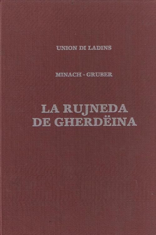 La rujeneda de Gherdëina (Minach, Gruber)