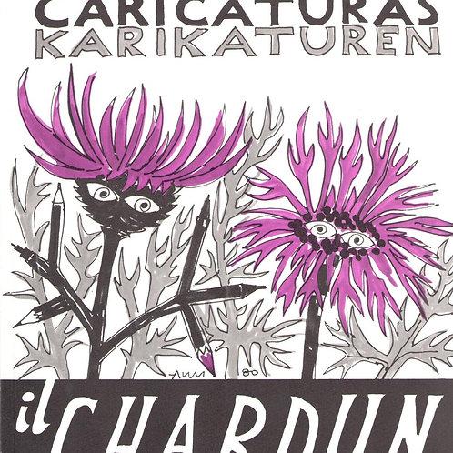 """Caricaturas - Karikaturen """"il Chardun"""""""