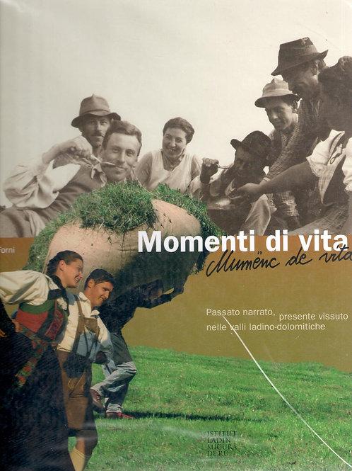 Momenti di vita - Mumënc de vita (Marco Forni)