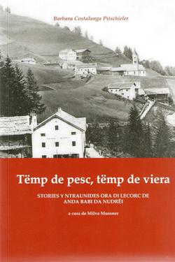 Tëmp_de_pesc,_tëmp_de_viera._Stories_y_ntraunides_ora_di_lecorc_de_Anda_Babi_da_Nudrëi,_a_cura_de_Mi