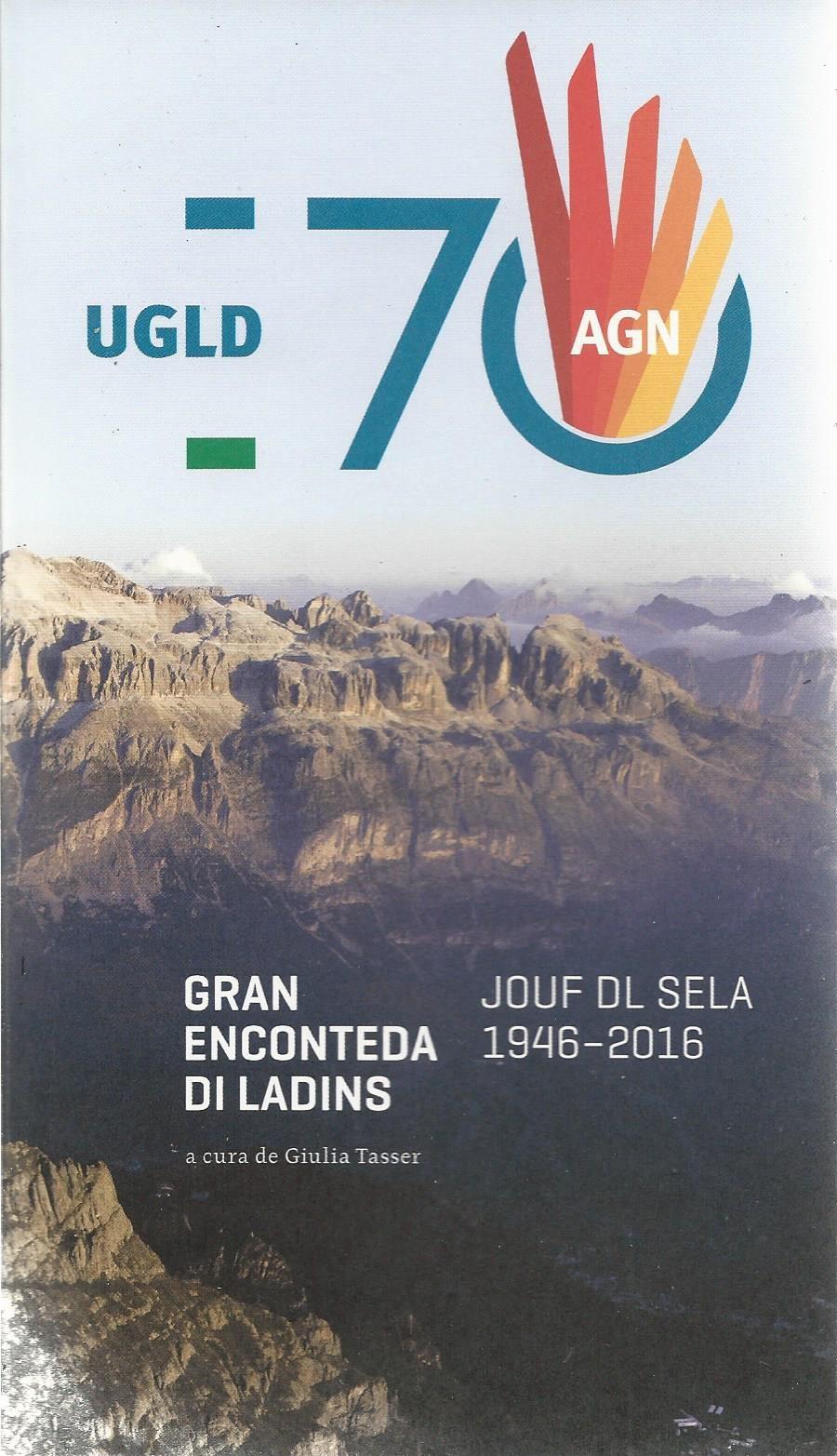 UGLD 70 ani Gran enconteda di Ladins 1946-2016, Giulia Tasser
