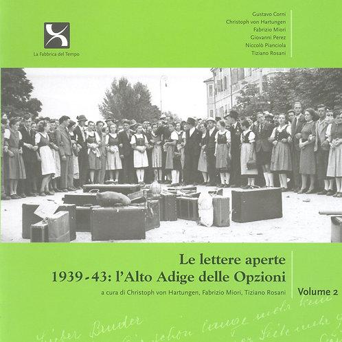 Lettere aperte 1939-43: l'Alto Adige delle Opzioni, Volume 2