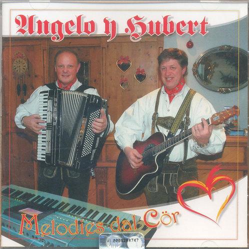 CD Angelo y Hubert, Melodies dal Cör