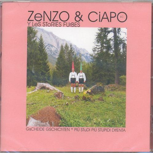 CD Zenzo e Ciapo, Y les stories furbes-Gescheide Geschichten-Più studi più stupi
