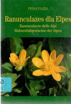Ranunculazes_dla_Elpes._Ranunculacee_delle_Alpi._Hahnenfußgewächse_der_Alpen,_Frida_Piazza