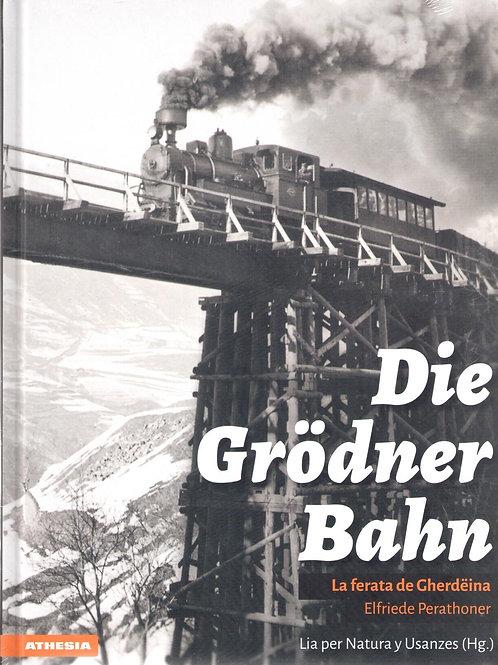 Die Grödner Bahn - La ferata de Gherdëina, Elfriede Perathoner