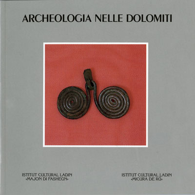 Archeologie nelle Dolomiti