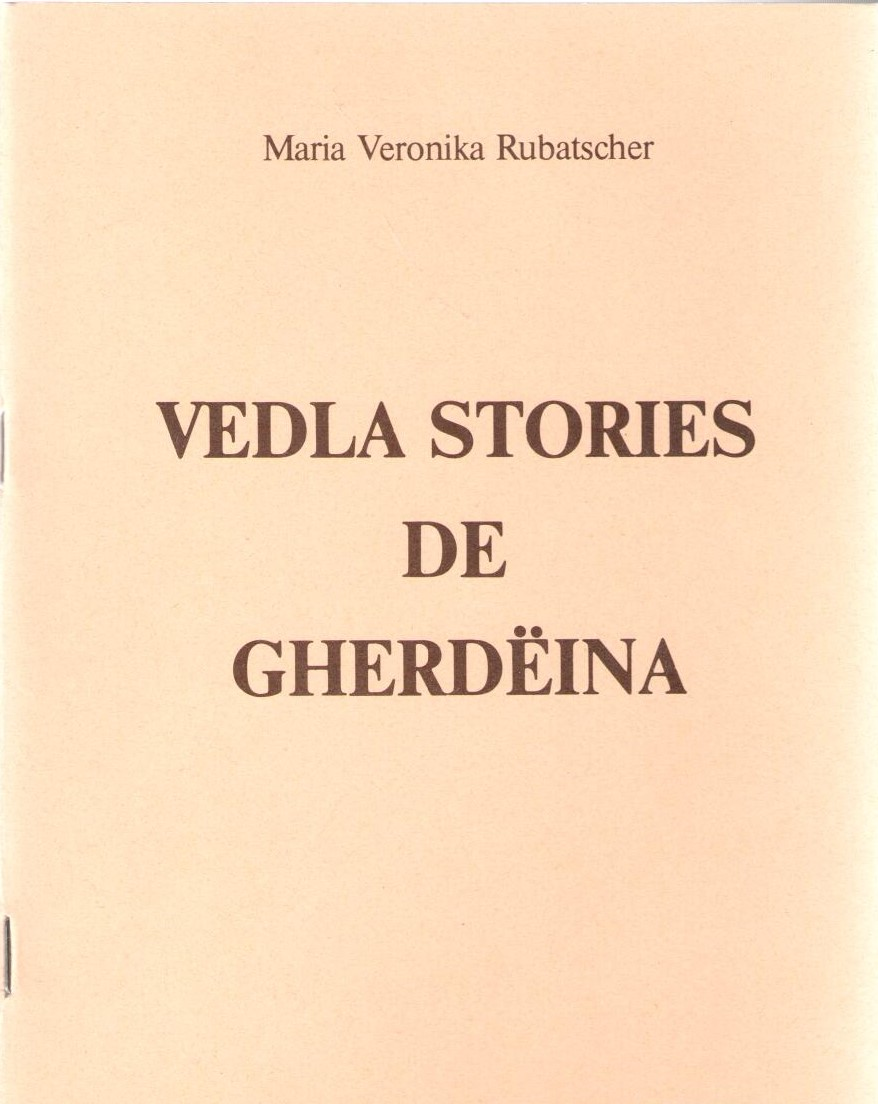 Vedla_stories_de_Gherdëina,_Maria_Veronika_Rubatscher