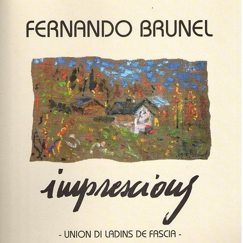 Fernando Brunel. Imprescions (Union di Ladins de Fascia)