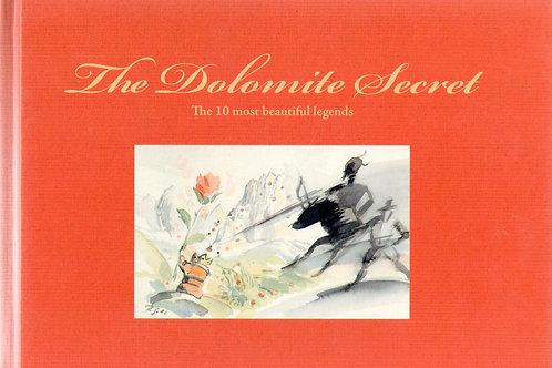 The Dolomite Secret. The 10 most beautiful legends