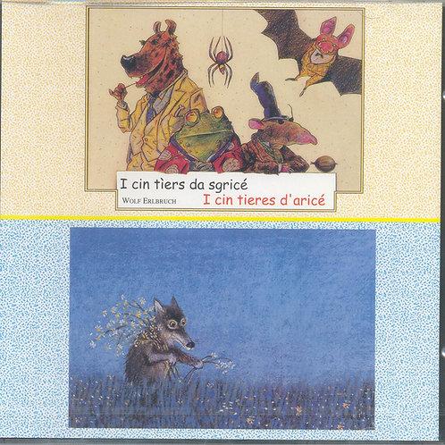 CD I cin tìers da sgricé - I cin tieres d'aricé
