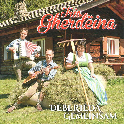 CD Trio Gherdëina, Deberieda - Gemeinsam